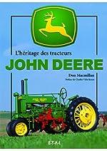 L'héritage des tracteurs John Deere de Don MacMillan