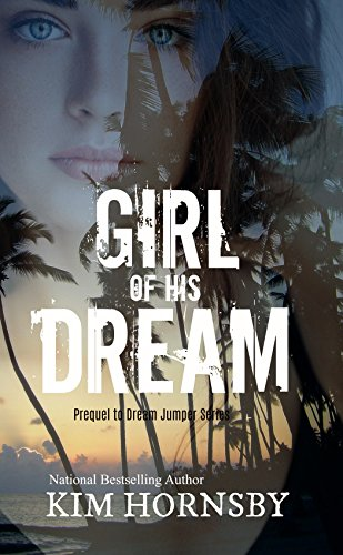 Girl of his Dream: A Suspenseful Romance (Dream Jumper)