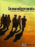 Immigrants - (13 témoignages, 13 auteurs de bande dessinée et 6 historiens)