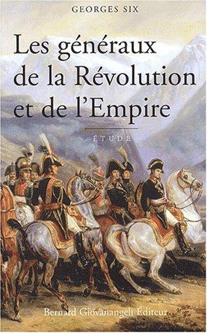 Les généraux de la Révolution et de l'Empire