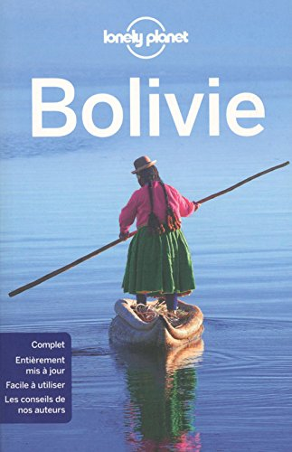 Bolivie - 6ed par Lonely Planet LONELY PLANET