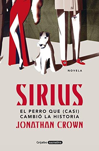 Sirius: El perro que (casi) cambió la Historia eBook: Crown ...