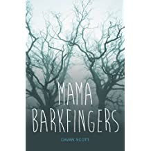 Mama Barkfingers (Teen Reads)