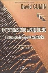 Unité et division de l'Afrique du Sud : L'interdépendance par la constitution