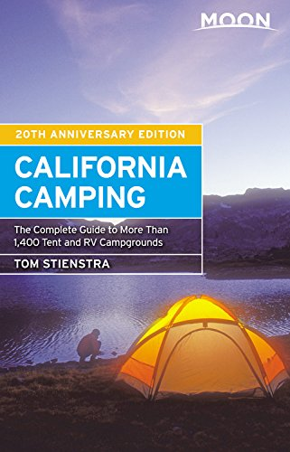 Price comparison product image Moon California Camping,  20th Edition: The Complete Guide to More Than 1, 400 Tent and RV Campgrounds (Moon California Camping: The Complete Guide to More Than 1, 4)