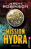 Mission Hydra: Thriller (Ein Delta-Team-Thriller, Band 1) - Jeremy Robinson