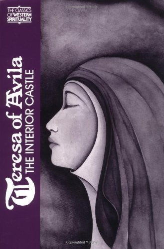 Teresa of Avila: Interior Castle (Classics of Western Spirituality) by Teresa of Avila published by Paulist Press (1979)