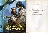 Aimé Roche,... La Clairière aux Wapitis : La Grande prairie, roman... Illustrations de Pierre Joubert