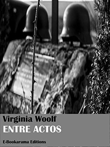 Entre actos por Virginia Woolf