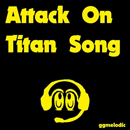 Attack on Titan Song