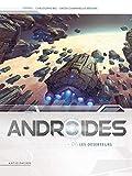 Androïdes T06 - Les Déserteurs - Format Kindle - 9782302076952 - 9,99 €