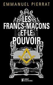 """Afficher """"Les francs-maçons et le pouvoir"""""""
