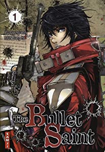The Bullet Saint Edition simple Tome 1