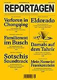Reportagen #28: Das unabh?ngige Magazin f?r erz?hlte Gegenwart