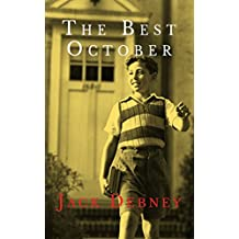 The Best October: A Historical Novel for Children Aged 9-12 (English Edition)