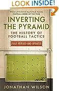 #3: Inverting the Pyramid: The History of Football Tactics