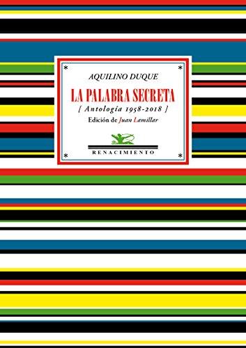 La palabra secreta: (Antología 1958-2018) (Antologías)