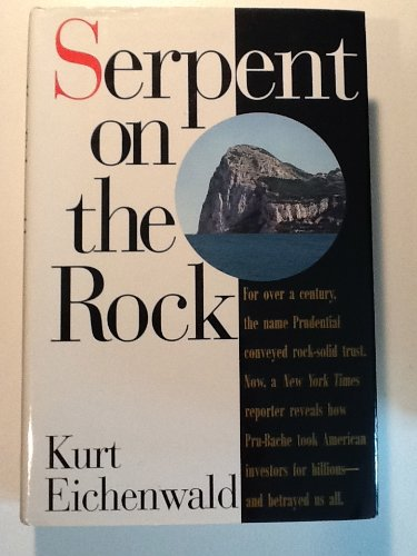 serpent-on-the-rock-crime-betrayal-and-the-terrible-secrets-of-prudential-bache