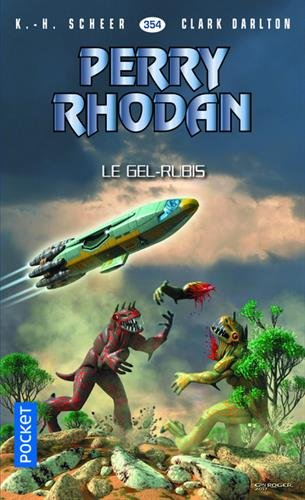 Perry Rhodan n354 - Le Gel-Rubis