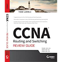 CCNA Routing and Switching Review Guide: Exam 100-101, 200-101, 200-120