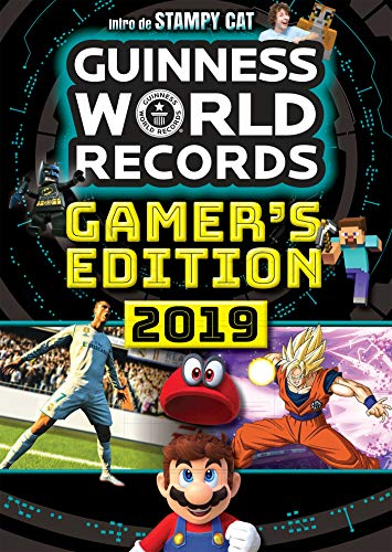 GUINNESS WORLD RECORDS Gamers 2019: Le guide des records des jeux vidéo par Guinness World Records