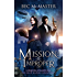 Mission: Improper (London Steampunk: The Blue Blood Conspiracy Book 1)