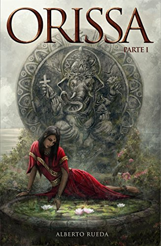Orissa: Parte I por Alberto Rueda