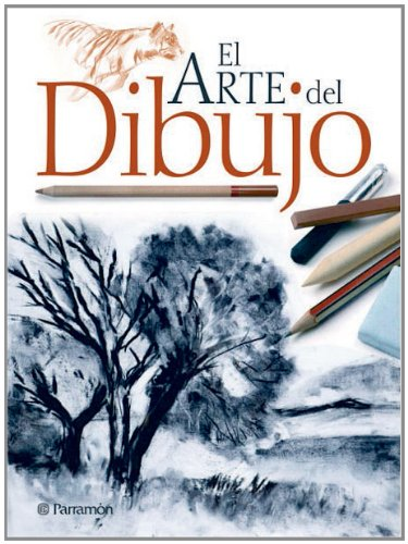 El arte del dibujo / The art of drawing por Parramon