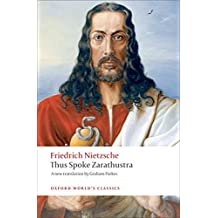 Thus Spoke Zarathustra A Book for Everyone and Nobody (Oxford World's Classics)