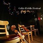Play On...celtic fiddle festival GLCD...