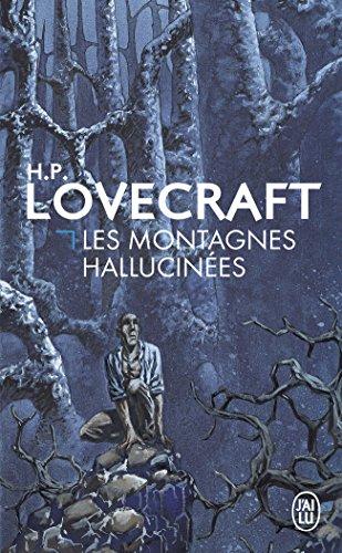 Les montagnes hallucinées par H-P Lovecraft
