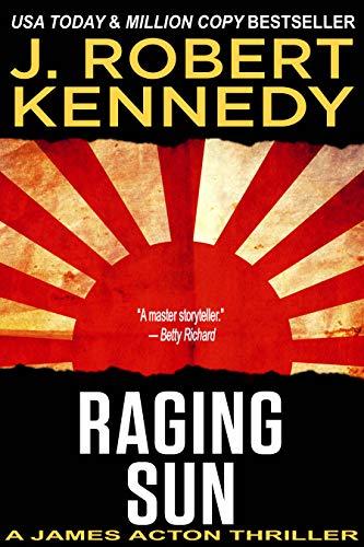 Raging Sun (A James Acton Thriller, #16) (James Acton Thrillers) (English Edition)