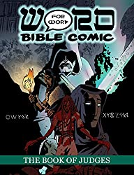 The Book of Judges: Word for Word Bible Comic (The Word for Word Bible Comic)