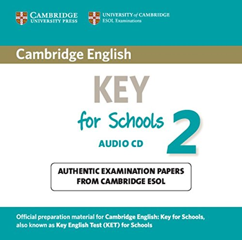 Cambridge English Key for Schools 2 Audio CD (KET Practice Tests)