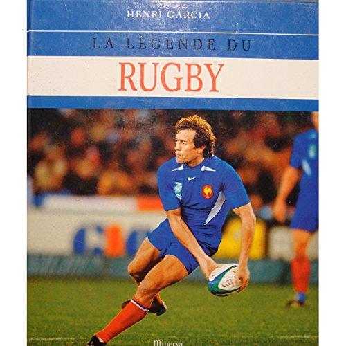 HENRI GARCIA la légende du rugby 2003 Minerva++ par henri garcia