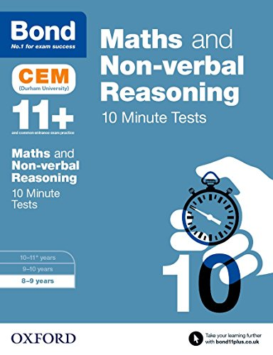 Bond 11+: Maths & Non-verbal Reasoning CEM 10 Minute Tests: 8-9 years