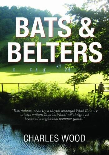 Bats & Belters por Charles Wood