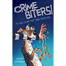 My Dog Is Better Than Your Dog (Crimebiters!)