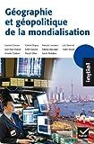 Initial - Géographie et géopolitique de la mondialisation by François Louveaux (2011-09-28)