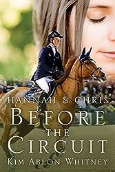 Hannah & Chris: Before the Circuit (Show Circuit Series Book 0)