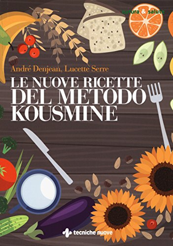 Le nuove ricette per il metodo Kousmine