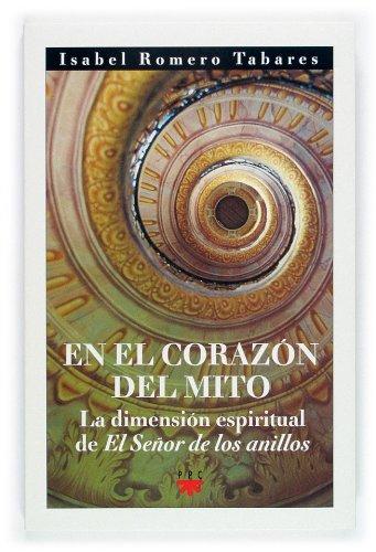 En El Corazón Del Mito (GP Actualidad) por Isabel Romero Tabares