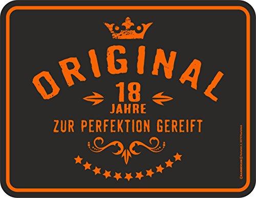 RAHMENLOS Original Blechschild zum 18. Geburtstag: Original 18 Jahre zur Perfektion gereift