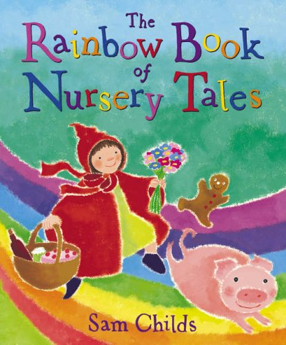 The rainbow book of nursery tales