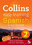 Spanish: Stage 2 (Collins Easy Learning Audio Course)