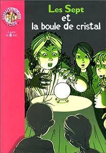 """Afficher """"Le clan des sept Les Sept et la boule de cristal"""""""