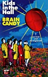 Brain Candy - Kids in the Hall [VHS]