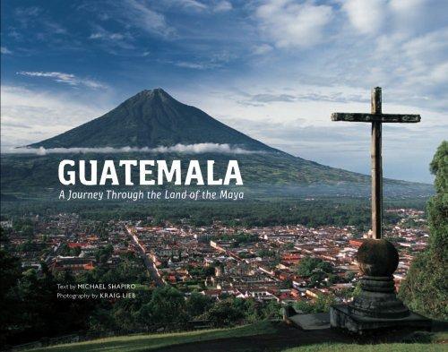 Guatemala: A Journey Through the Land of the Maya by Kraig Lieb (2008-07-18)