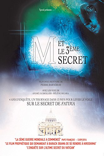 m-et-le-troisieme-secret-le-secret-de-fatima-enfin-revele