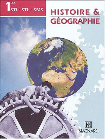 Histoire & Géographie 1res STI-STL-SMS